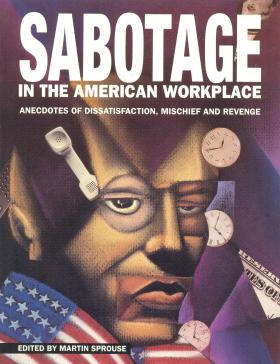 - Sabotage in the American Workplace